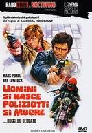 Uomini Si Nasce, Poliziotti Si Muore (Uomini Si Nasce, Poliziotti Si Muore / Live Like a Cop, Die Like a Man)