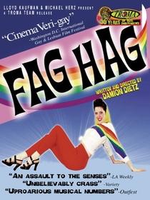 Fag Hag - Poster / Capa / Cartaz - Oficial 1