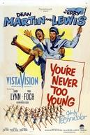 O Meninão (You're Never Too Young)