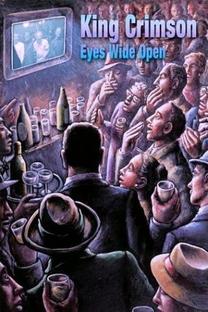 King Crimson - Eyes Wide Open - Poster / Capa / Cartaz - Oficial 1