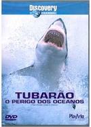 Tubarão: O Perigo dos Oceanos