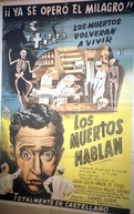 The Dead Speak (Los Muertos Hablan)