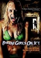Garotas de Biquíni no Gelo (Bikini Girls on Ice)