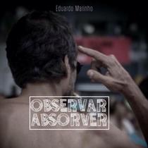 Observar e Absorver - Poster / Capa / Cartaz - Oficial 2