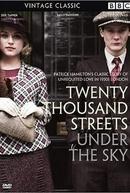 Twenty Thousand Streets Under the Sky (Twenty Thousand Streets Under the Sky)