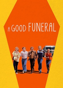 A good funeral - Poster / Capa / Cartaz - Oficial 1