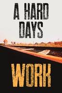 A Hard Day's Work (A Hard Day's Work)