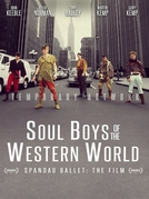 Spandau Ballet - O Filme (Soul Boys of the Western World - Spandau Ballet: The Film)