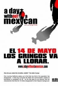 Um Dia sem Mexicanos - Poster / Capa / Cartaz - Oficial 1