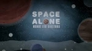 Space Alone