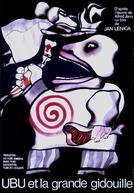 Ubu and the Great Gidouille (Ubu et la grande Gidouille)