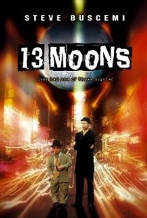 13 Moons  - Poster / Capa / Cartaz - Oficial 1