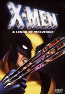 X-Men - A Lenda de Wolverine  (X-men - The Legend of Wolverine )