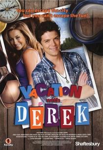 Férias com Derek - Poster / Capa / Cartaz - Oficial 2