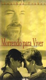 Morrendo para Viver - Poster / Capa / Cartaz - Oficial 1