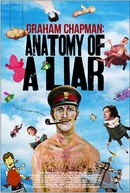 Graham Chapman: Anatomy of a Liar. (Graham Chapman: Anatomy of a Liar.)