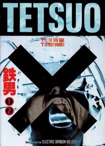 Tetsuo, o Homem de Ferro - Poster / Capa / Cartaz - Oficial 3