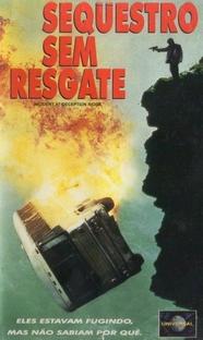 Sequestro Sem Resgate - Poster / Capa / Cartaz - Oficial 2