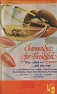 Champanhe pela Manhã (Champagne for Breakfast)