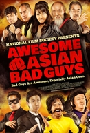 Awesome Asian Bad Guys (Awesome Asian Bad Guys)