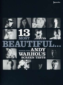 13 Most Beautiful... Songs for Andy Warhol's Screen Tests - Poster / Capa / Cartaz - Oficial 1
