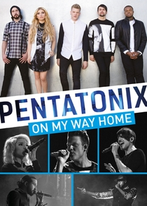 Pentatonix - On My Way Home - Poster / Capa / Cartaz - Oficial 1