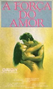 A Força do Amor - Poster / Capa / Cartaz - Oficial 3
