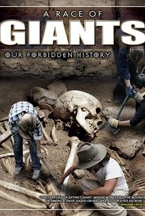 A Race of Giants: Our Forbidden History - Poster / Capa / Cartaz - Oficial 1