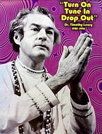 Timothy Leary: The Man Who Turned America On - Poster / Capa / Cartaz - Oficial 1