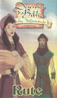 Desenhos da Bíblia - Velho Testamento: Rute (Animated Stories from the Bible: The Story of Ruth)