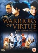 Guerreiros da virtude: O Regresso a Tao (Warriors of Virtue: The Return to Tao)