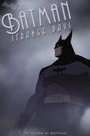 Batman: Dias de Escuridão (Batman: Strange Days)