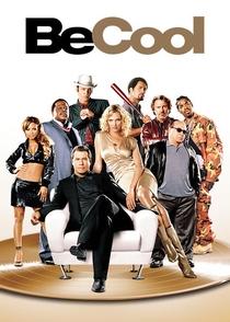 Be Cool - O Outro Nome do Jogo - Poster / Capa / Cartaz - Oficial 3