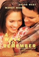 Um Amor Para Recordar (A Walk to Remember)