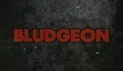 "BLUDGEON ""Official Trailer"""