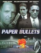 Paper Bullets (Paper Bullets)