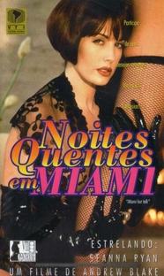 Noites Quentes em Miami - Poster / Capa / Cartaz - Oficial 1