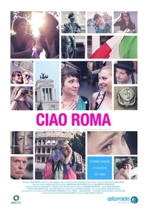 Ciao Roma - Poster / Capa / Cartaz - Oficial 1