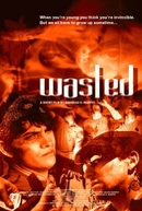 Wasted (Wasted)