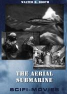 The Aerial Submarine (The Aerial Submarine)