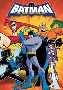 Batman: Os Bravos e Destemidos (1ª Temporada) - Poster / Capa / Cartaz - Oficial 2