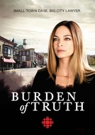 Burden Of Truth (1ª temporada) (Burden of Truth (Season 1))