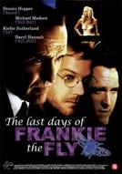 A Sombra do Desejo (The Last Days of Frankie the Fly)