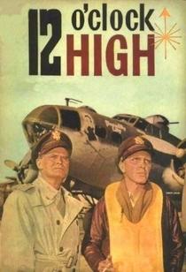 12 O'Clock High - Poster / Capa / Cartaz - Oficial 1