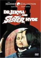 O Médico e a Irmã Monstro (Dr Jekyll & Sister Hyde)