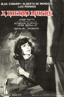 A hierro muere - Poster / Capa / Cartaz - Oficial 1
