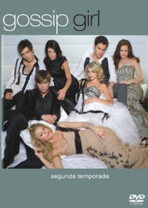 Gossip Girl: A Garota do Blog (2ª Temporada) - Poster / Capa / Cartaz - Oficial 2