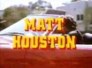 Matt Houston ( Matt Houston)
