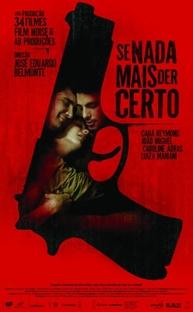 Se Nada Mais Der Certo - Poster / Capa / Cartaz - Oficial 2