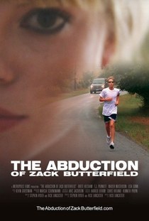 The Abduction of Zack Butterfield - Poster / Capa / Cartaz - Oficial 1